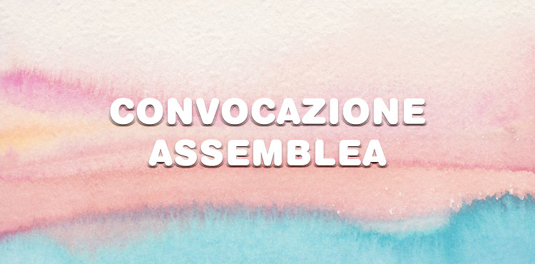 Convocazione dell'assemblea ordinaria n°21